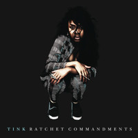 Tink - Ratchet Commandments (Explicit)