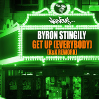 Byron Stingily - Get Up (Everybody) - K & K Rework