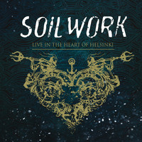 Soilwork - Live In The Heart Of Helsinki (Explicit)