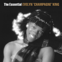 "Evelyn ""Champagne"" King - The Essential Evelyn ""Champagne"" King"