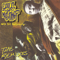 Souls Of Mischief - 93 'Til Infinity (The Remixes)