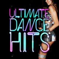 Ultimate Dance Hits - Ultimate Dance Hits