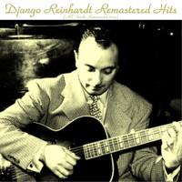 Django Reinhardt - Remastered Hits