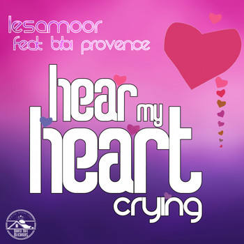 Lesamoor feat. Bibi Provence - Hear My Heart Crying