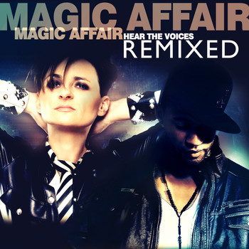 Magic Affair - Hear the Voices (Remixed)