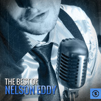 Nelson Eddy - The Best of Nelson Eddy