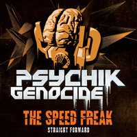 The Speed Freak - Straight Forward (Explicit)
