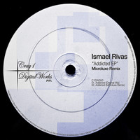 Ismael Rivas - Addicted EP