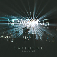 Newsong - Faithful