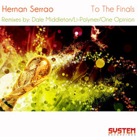 Hernan Serrao - To the Finals