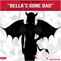 Vince Aoun - Bella's Gone Bad