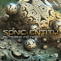 Sonic Entity - Altered Fiction