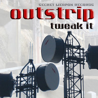 Outstrip - Tweak It