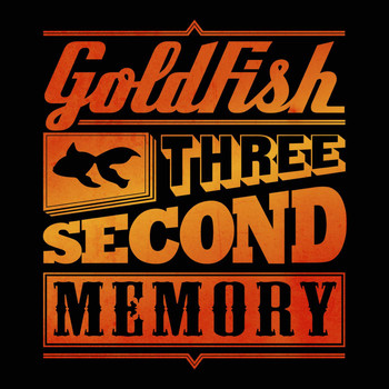 Goldfish - Three Second Memory (Deluxe)