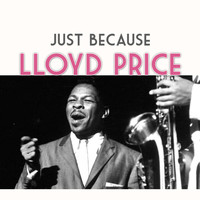 Lloyd Price - Just Because
