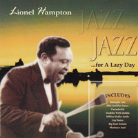 Lionel Hampton - Jazz for a Lazy Day