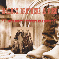 Maddox Brothers & Rose - Hillbilly Country Classics