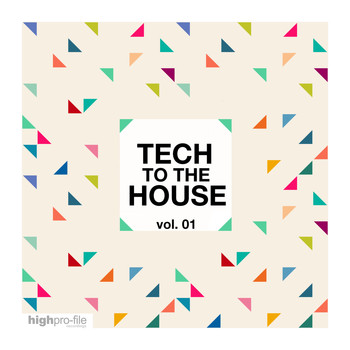 Various Artists - Tech to the House, Vol. 01 (Explicit)