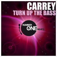 Carrey - Turn Up the Bass