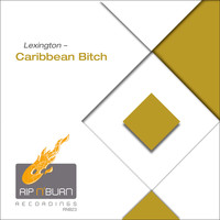 Lexington - Caribbean Bitch (Explicit)