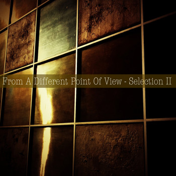 Various Artists - From a Different Point of View - Selection II