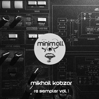 Mikhail Kobzar - Re Sempler, Vol. 1