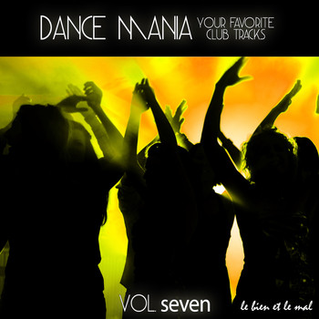 Various Artists - Dance Mania - Your Favorite Club Tracks, Vol. 7