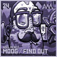 Noel Perez - Moog / Find Out