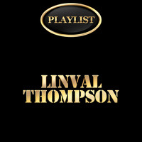 Linval Thompson - Linval Thompson Playlist