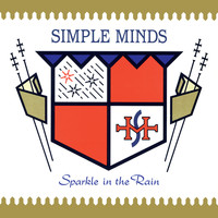 Simple Minds - Sparkle In The Rain (Deluxe)