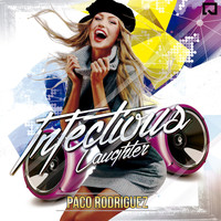 Paco Rodriguez - Infectious Laughter