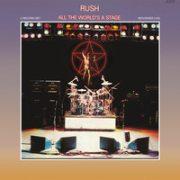 Rush - All The World's A Stage