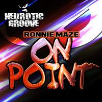 Ronnie Maze - On Point