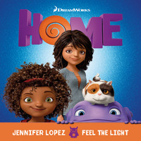 "Jennifer Lopez - Feel The Light (From The ""Home"" Soundtrack)"