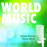 Miriam Makeba - World Music Vol. 4