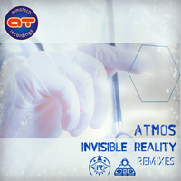 Atmos - The Invisible Reality Remixes
