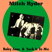 Mitch Ryder - Baby Jane