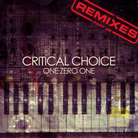 Critical Choice - Critical Choice Remixes, Pt. 2