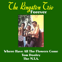 The Kingston Trio - The Kingston Trio Forever