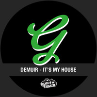 Demuir - It's My House