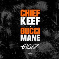 Chief Keef - Glo17 (Explicit)