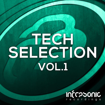 Various Artists - Infrasonic Tech Selection, Vol. 1