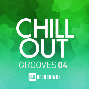 Various Artists - Chill Out Grooves, Vol. 4