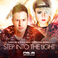 Fabio XB & Liuck feat. Christina Novelli - Step Into The Light