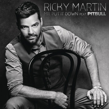 Ricky Martin feat. Pitbull - Mr. Put It Down