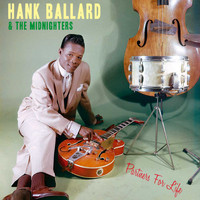 Hank Ballard & The Midnighters - Partners for Life