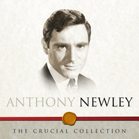 Anthony Newley - The Crucial Collection