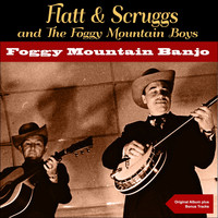 Lester Flatt, Earl Scruggs & The Foggy Mountain Boys - Foggy Mountain Banjo