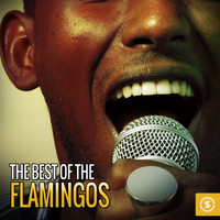 The Flamingos - The Best of The Flamingos
