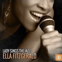 Ella Fitzgerald - Lady Sings the Jazz: Ella Fitzgerald